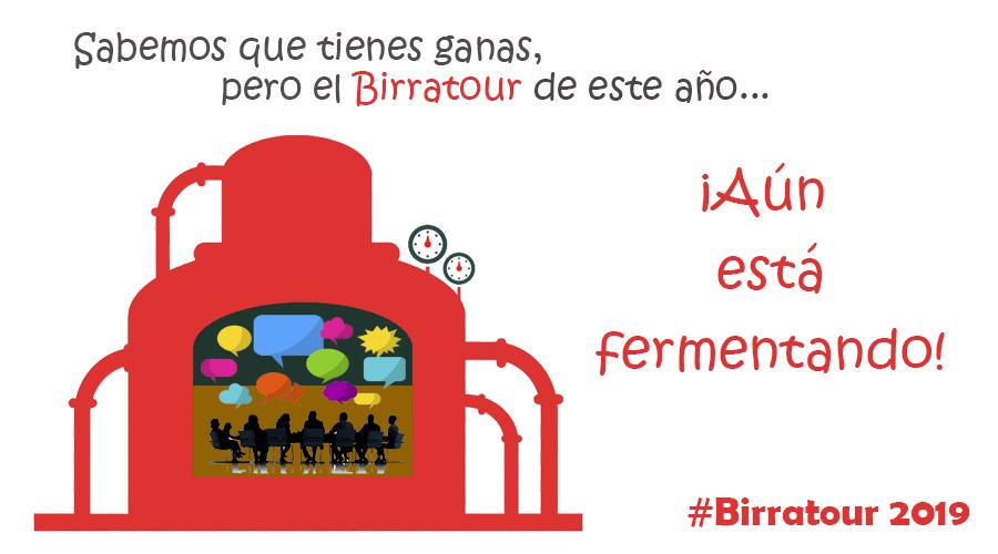 Sabemos que tienes ganas, pero el Birratour de este año... ¡Aún está fermentando!